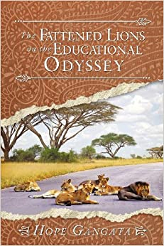 The Fattened Lions on the Educational Odyssey