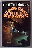 Blue Death, Fred Saberhagen, 0812553225