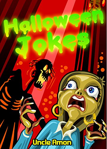 Halloween Jokes for Kids!: Funny Halloween Jokes for Kids ()