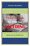 Touch Him and Stop That Bleeding, Sebastien Kema-Kema, 1453563164