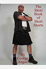 The Short Book of Short Shorts Kindle Edition