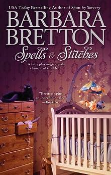 Spells & Stitches (The Sugar Maple Chronicles Book 4) by [Bretton, Barbara]