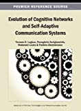 Evolution of Cognitive Networks and Self-Adaptive Communication Systems, Lagkas, 1466641894