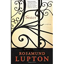 Sister: A Novel by Lupton, Rosamund 1st (first) Edition [Hardcover(2011/6/7)]
