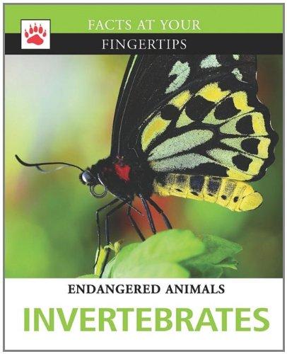 Invertebrates (Facts at Your Fingertips: Endangered Animals) ebook