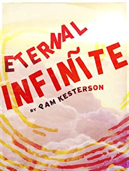 Eternal Infinīte (Infinīte Series Book 1) by [Kesterson, Pam]