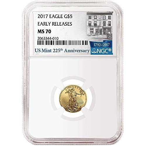 2017 $5 American Gold Eagle 1/10 oz 225th Anniversary ER Label $5 MS70 NGC