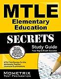 Mtle Elementary Education Secrets Study Guide : MTLE Test Review for the Minnesota Teacher Licensure Examinations, MTLE Exam Secrets Test Prep Team, 1630945498