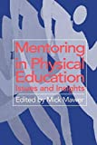 img - for Mentoring in Physical Education: Issues and Insights book / textbook / text book