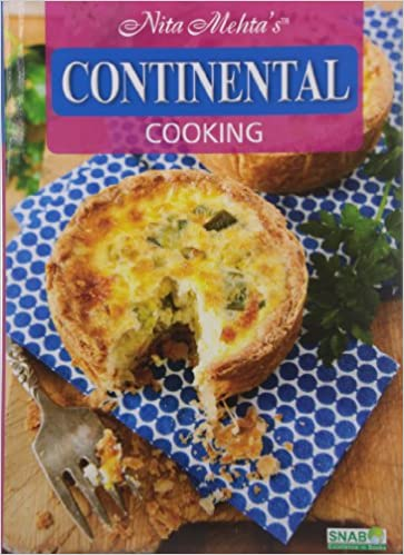 Buy continental cooking for the indian kitchen book online at low buy continental cooking for the indian kitchen book online at low prices in india continental cooking for the indian kitchen reviews ratings amazon forumfinder Images