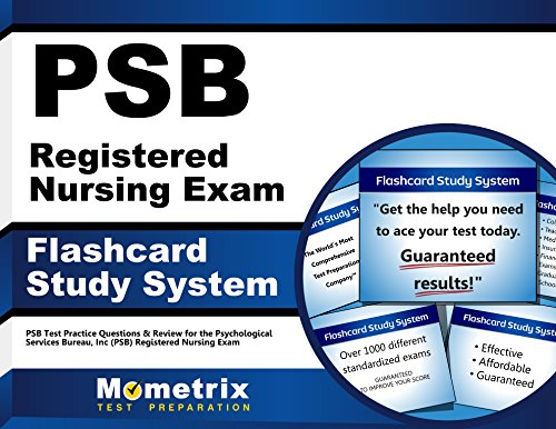 PSB Registered Nursing Exam Flashcard Study System: PSB Test Practice Questions & Review for the Psychological Services Bureau, Inc (PSB) Registered Nursing Exam (Cards)