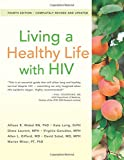 img - for Living a Healthy Life with HIV book / textbook / text book