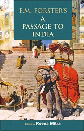 Buy Em Forsters A Passage To India Book Online At Low Prices In
