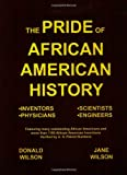 The Pride of African American History, Donald Wilson, 1410728730