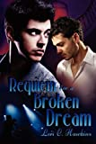 img - for Requiem for a Broken Dream by Lori C. Hawkins (2012-01-02) book / textbook / text book