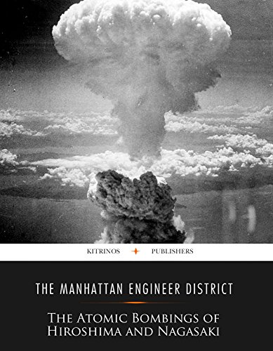 The Atomic Bombings of Hiroshima and Nagasaki by [The Manhattan Engineer District]