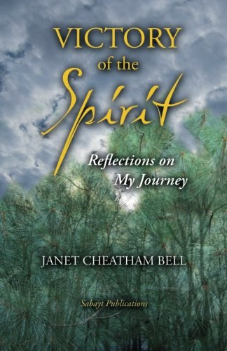 Download Victory of the Spirit: Reflections on My Journey PDF