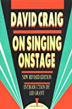 On Singing Onstage, David Craig, 1557830436