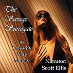 The Savage Surrogate: The Washington McBride Series, Book 3 | Dorothy May Mercer