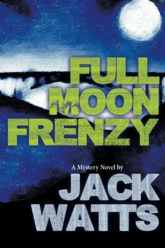 Full Moon Frenzy (Five Moons) (Volume 1) pdf