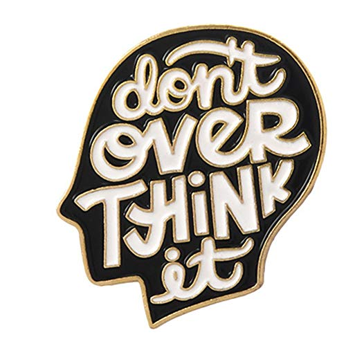 Enamel Lapel Pin DON'T EVER THINK IT Pin-Brain and Words Pins Cute Brooch Badges