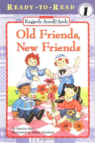 Raggedy Ann & Andy: Old Friends, New Friends