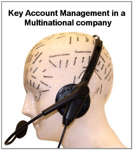 Key Account Management For Multinational Coroporations  English Edition