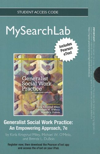 MySearchLab with Pearson eText -- Standalone Access Card -- for Generalist Social Work Practice (7th Edition) (MySearchL