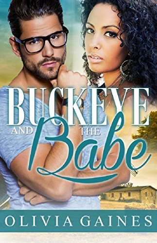 Buckeye and the Babe (Modern Mail Order Bride Book 6)