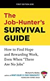 img - for The Job-Hunter's Survival Guide: How to Find a Rewarding Job Even When There Are No Jobs book / textbook / text book