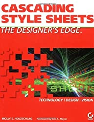 Cascading Style Sheets, the Designer's Edge