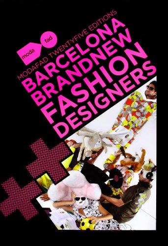 Barcelona Brand New Fashion Designers (Modafad Twenty Editions)