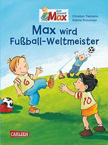 Max-Bilderbücher: Max wird Fußball-Weltmeister: Mini-Bilderbuch