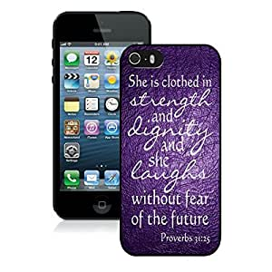 Bible Proverbs 31 25 She is clothed with strength and dignity Apple Iphone 5s Case Black Iphone 5 Cover WANGJING JINDA