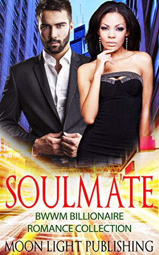 Search : COWBOY ROMANCE: AFRICAN AMERICAN ROMANCE: ROMANCE: INTERRACIAL ROMANCE: SOULMATE COLLECTION (FREE EXTRA BONUS COWBOY ROMANCE STORY!) (Contemporary BWWM WMBW African American Interracial Billionaire)