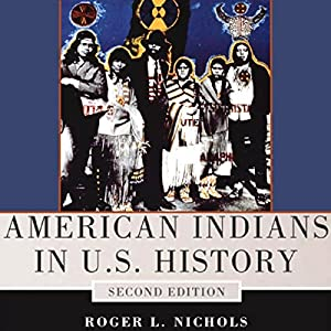 American Indians in U.S. History Audiobook