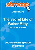 The Secret Life of Walter Mitty: Shmoop Literature Guide