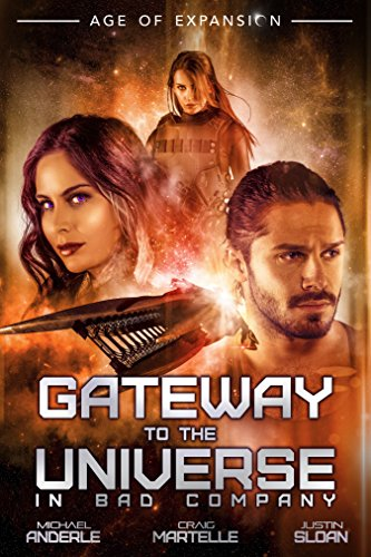 Gateway To The Universe: In Bad Company (The Bad Company Book 0) (Best Publishing Companies To Work For)