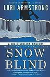 Snow Blind (Julie Collins Mystery) (Volume 4)