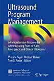 img - for Ultrasound Program Management: A Comprehensive Resource for Administrating Point-of-Care, Emergency, and Clinical Ultrasound book / textbook / text book
