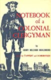 img - for The Notebook of a Colonial Clergyman: Condensed From the Journals of Henry Melchoir Muhlenberg book / textbook / text book