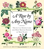 A Rose by Any Name, Douglas Brenner and Stephen Scanniello, 1565125185