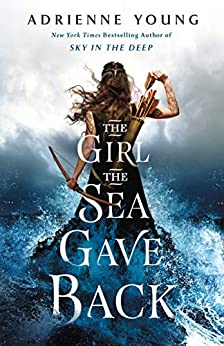 The Girl the Sea Gave Back by [Young, Adrienne]