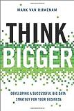 Think Bigger, Mark Van Rijmenam, 0814434150