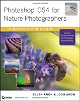 Photoshop CS4 for Nature Photographers: A Workshop in a Book Front Cover