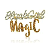 Black Girl Magic Sparkling Crystal Brooch (Gold Toned)