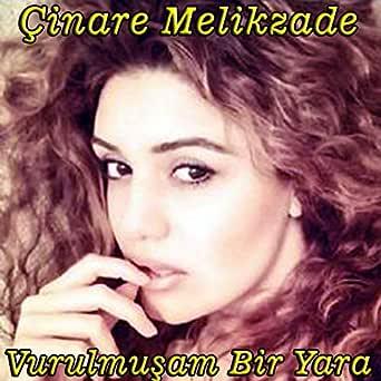 Vurulmusam Bir Yara By Cinare Melikzade On Amazon Music Amazon Com