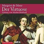 Der Virtuose   Margriet de Moor