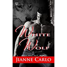 White Wolf (White Wolf Pack Book 4)