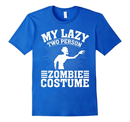 Unique 2 Person Halloween Costumes (Mens My Lazy Two Person Zombie Costume Halloween Couple T-Shirts Large Royal Blue)
